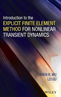 Introduction to the Explicit Finite Element Method for Nonlinear Transient Dynamics