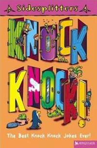Knock Knock!: The Best Knock Knock Jokes Ever