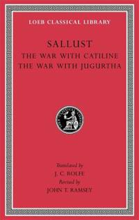 The War With Catiline/ The War With Jugurtha