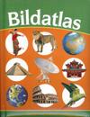 Bildatlas : illustrerad atlas för barn