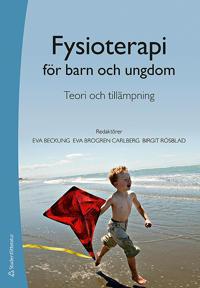 Fysioterapi för barn och ungdom : teori och tillämpning
