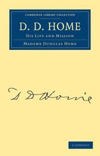 D. D. Home
