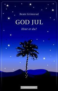 God jul; hvor er du?