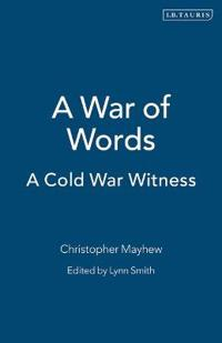 A War of Words: A Cold War Witness