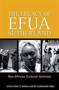The Legacy of Efua Sutherland
