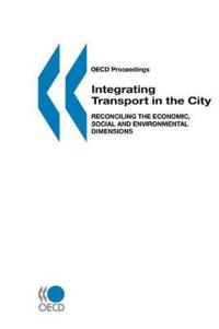 Integrating Transport in the City