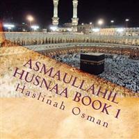 Asmaullahil Husnaa Book 1: Hayya Naqraak Bismillah Reading Series