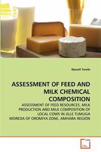 Assessment of Feed and Milk Chemical Composition