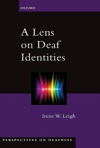 A Lens on Deaf Identities