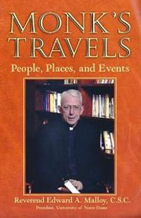 Monk's Travels: People, Places, and Events