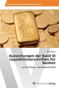 Auswirkungen Der Basel III Liquiditatsvorschriften Fur Banken