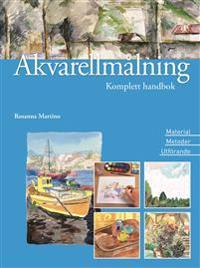 Akvarellmålning : material, metoder och utförande