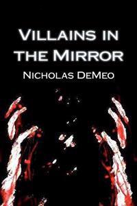 Villains in the Mirror