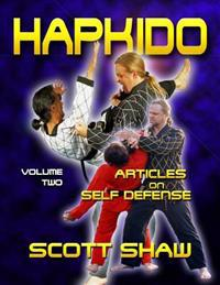 Hapkido Articles on Self-Defense: Volume Two