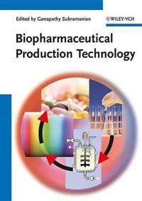 Biopharmaceutical Production Technology