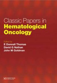 Classic Papers in Hematological Oncology