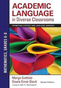 Academic Language in Diverse Classrooms: Mathematics, Grades 6-8