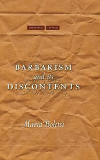 Barbarism and Its Discontents