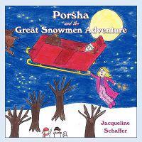 Porsha and the Great Snowmen Adventure