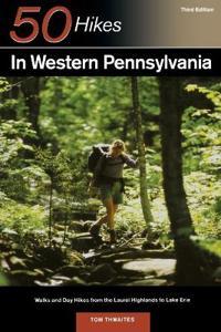 50 Hikes in Western Pennsylvania