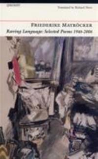 Raving Language: Selected Poems 1946-2006