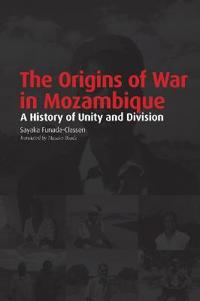 The Origins of War in Mozambique