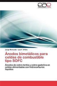 Anodos Bimetalicos Para Celdas de Combustible Tipo Sofc