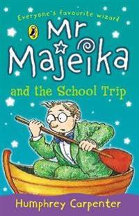 Mr majeika and the school trip