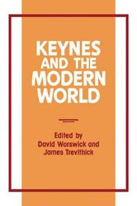Keynes and the Modern World