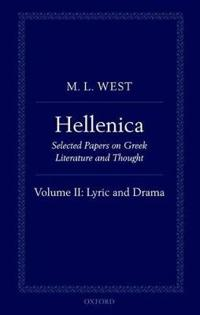 Hellenica Selected Papers on Greek Literature and Thought