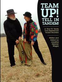 "Team Up! Tell in Tandem!: A ""How To"" Guide from Experienced Tandem Storytellers"