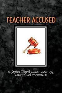 Teacher Accused