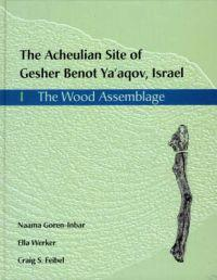 The Acheulian Site of Gesher Benot Ya'Aqov, Israel