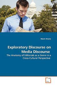 Exploratory Discourse on Media Discourse