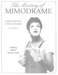 The Mastery of Mimodrame