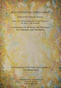 Beauteous Contemplations: Abode of the Venerable Qualities
