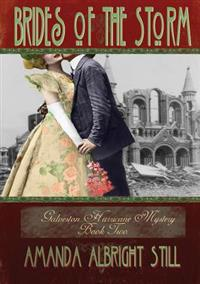 Brides of the Storm: Book 2 of the Galveston Hurricane Mystery Series