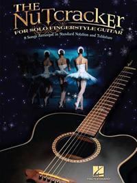 The Nutcracker for Solo Guitar