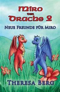 Neue Freunde Für Miro