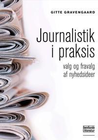 Journalistik i praksis
