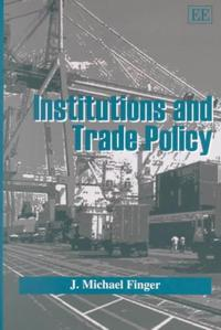 Institutions and Trade Policy