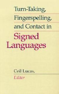 Turn-Taking, Fingerspelling, and Contact in Signed Languages