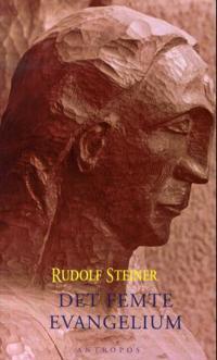 Det femte evangelium - Rudolf Steiner pdf epub