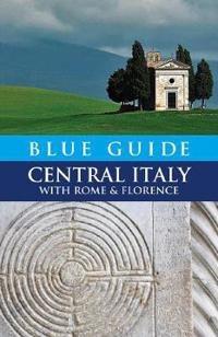 Blue Guide Central Italy with Rome and Florence