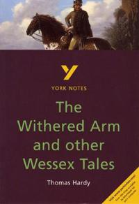 Withered Arm and Other Wessex Tales
