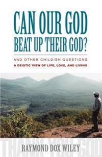 Can Our God Beat Up Their God?