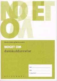 Noget om danskuddannelse