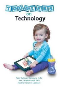 Toddlers on Technology