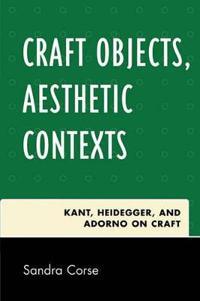 Craft Objects, Aesthetic Contexts