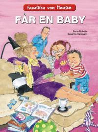 Familien von Hansen får en baby